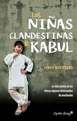 Papel LAS NIÑAS CLANDESTINAS DE KABUL