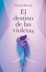 Libro El Destino De Las Violetas