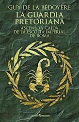 Libro La Guardia Pretoriana
