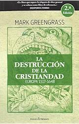 Papel LA DESTRUCCION DE LA CRISTIANDAD