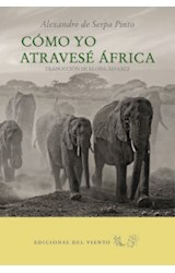 Papel Cómo yo atravesé África