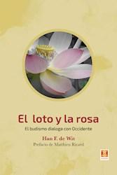 Libro El Loto Y La Rosa