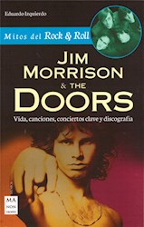 Libro Jim Morrison Y The Doors Mitos Del Rock $ Roll