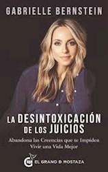 Libro La Desintoxicacion De Los Juicios