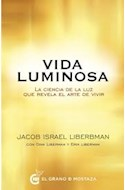 Papel VIDA LUMINOSA LA CIENCIA DE LA LUZ QUE REVELA EL ARTE DE VIVIR