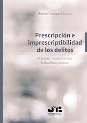 Libro Prescripcion E Imprescriptibilidad De Los Delitos