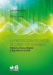 Libro La Proteccion De Datos De Caracter Sensible : Hi