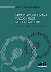 Libro Procreacion Humana Y Acciones De Responsabilidad.