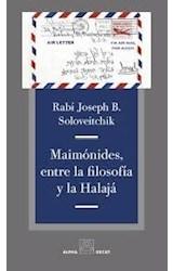 Papel MAIMONIDES, ENTRE LA FILOSOFIA Y LA HALAJA