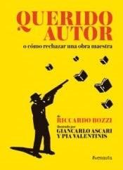 Libro Querido Autor O Como Rechazar Una Obra