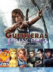 Libro Guerreras Y Princesas
