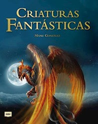 Libro Criaturas Fantasticas