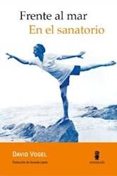 Papel Frente Al Mar: En El Sanatorio