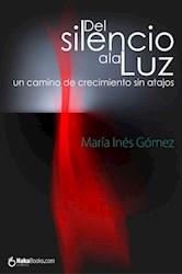 Libro Del Silencio A La Luz