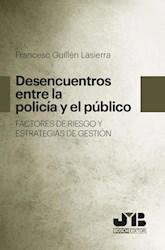 Libro Desencuentros Entre La Policia Y El Publico. Fac