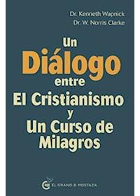Papel Un Dialogo Entre Un Curso De Milagros Y El Cristianismo