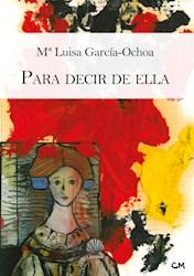 Libro Para Decir De Ella