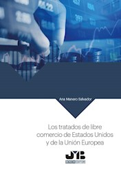 Libro Los Tratados De Libre Comercio De Estados Unidos Y
