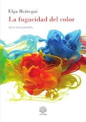 Libro La Fugacidad Del Color