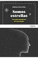 Papel SOMOS ESTRELLAS UNA GUIA MODERNA DE ASTROLOGIA