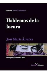 Papel HABLEMOS DE LA LOCURA