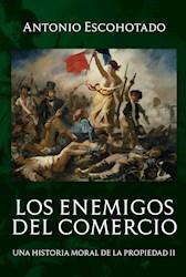 Libro Los Enemigos Del Comercio (Tomo Ii)