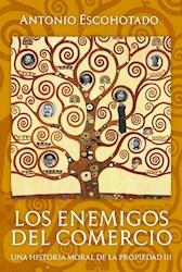 Libro Los Enemigos Del Comercio (Tomo Iii)
