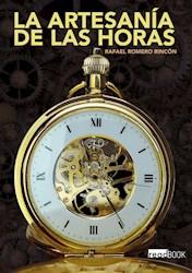 Libro La Artesania De Las Horas