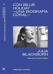 Libro Con Billie Holiday , Una Biografia Coral