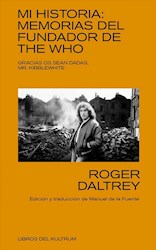 Libro Mi Historia: Memorias Del Fundador De The Who