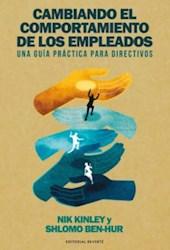 Libro Cambiando El Comportamiento De Los Empleados
