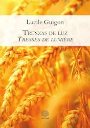 Libro Trenzas De Luz / Tresses De Lumi ˆRe