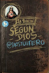 Libro La Biblia Segun Dios (  Diostuitero )