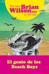 Libro Yo Soy Brian Wilson ... Y Tu No