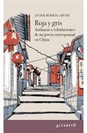 Papel ROJA Y GRIS ANDANZAS Y TRIBULACIONES DE UN JOVEN CORRESPONSAL EN CHINA