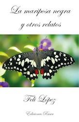 Libro La Mariposa Negra Y Otros Relatos