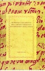 Papel DE FIESTAS Y AGUAFIESTAS: RISA, LOCURA E IDEOLOGIA EN CERVAN