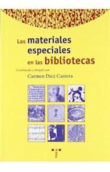 Papel Los materiales especiales en las bibliotecas