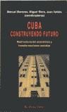 Papel Cuba, Construyendo El Futuro