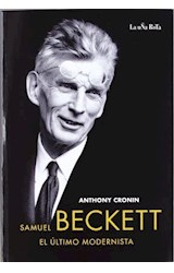 Papel SAMUEL BECKETT , EL ULTIMO MODERNISTA