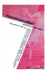 Papel PSICOMOTRICIDAD (PRACTICAS Y CONCEPTOS)