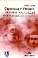 Papel GRAMSCI Y FREIRE HEROES RADICALES POLITICAS EN EDUCACIO  N DE ADULTOS