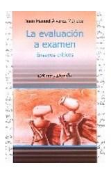 Papel EVALUACION A EXAMEN, LA (ENSAYOS CRITICOS)