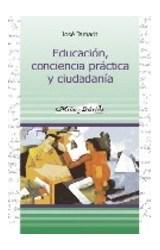 Papel EDUCACION, CONCIENCIA PRACTICA Y CIUDADANIA