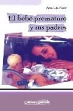 Libro El Bebe Prematuro Y Sus Padres
