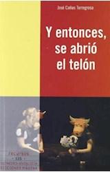 Papel Y ENTONCES SE ABRIO EL TELON