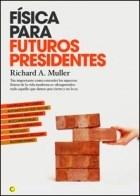 Libro Fisica Para Futuros Presidentes