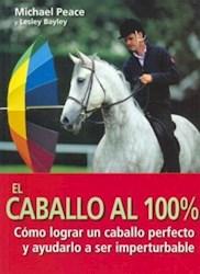 Libro El Caballo Al 100 %