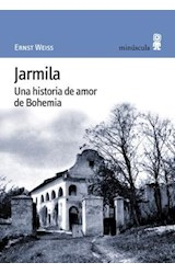 Papel JARMILA UNA HISTORIA DE AMOR DE BOHEMIA
