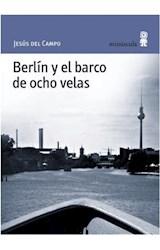Papel BERLIN Y EL BARCO DE OCHO VELAS